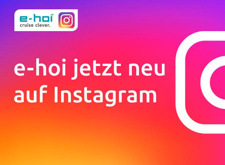 e-hoi jetzt auf Instagram